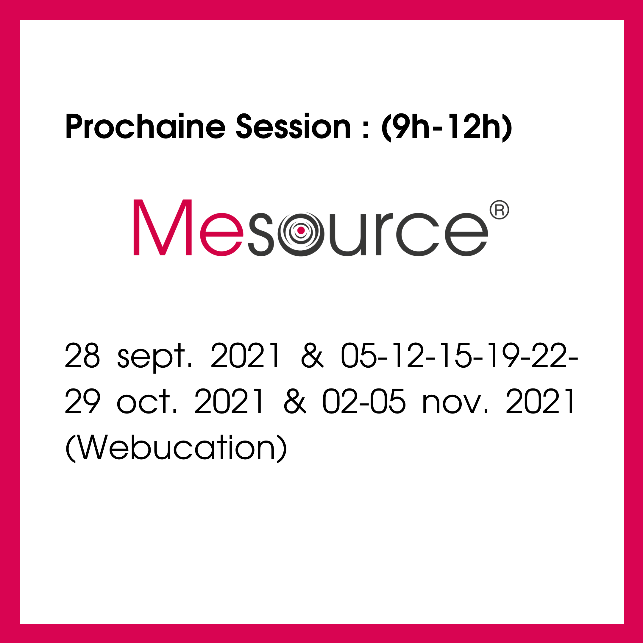 Dates formation Mesource